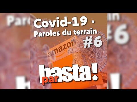 COVID-19: Paroles du terrain - Amazon à Brétigny-sur-Orge