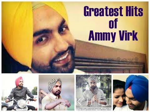 Best of Ammy Virk    Video Jukebox    Blockbuster Punjabi Songs 2016
