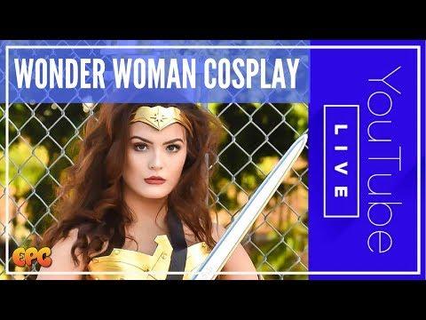 🔴 WONDER WOMAN COSPLAY TUTORIAL SNEAK PEEK W/ COSTUME AND SWORD! LIVE REPLAY