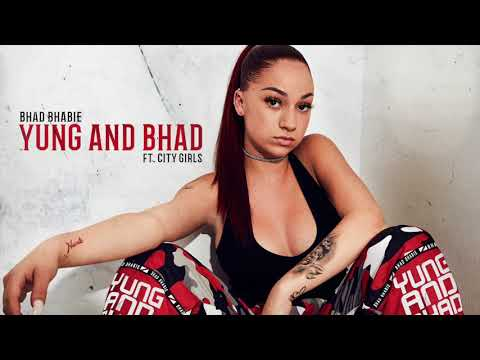 BHAD BHABIE 'Yung And Bhad' feat. City Girls (Official Audio) | Danielle Bregoli