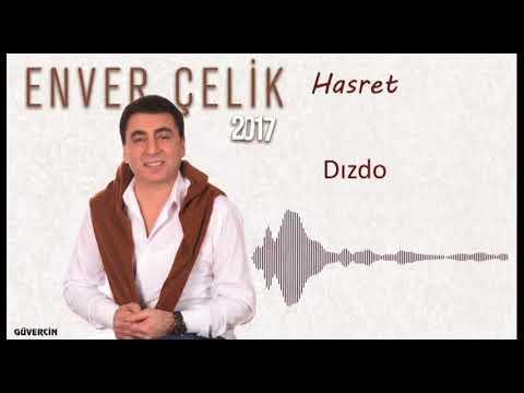 Enver  Çelik - Dızdo   [Official Audio Güvercin Müzik �]