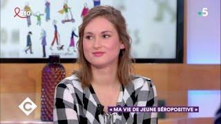 Lucie Hovhannessian, sa vie de jeune séropositive - C à Vous - 23/03/2018