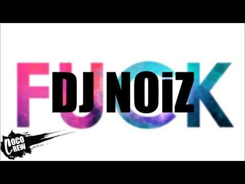 DJ NOIZ - GTFOH 6