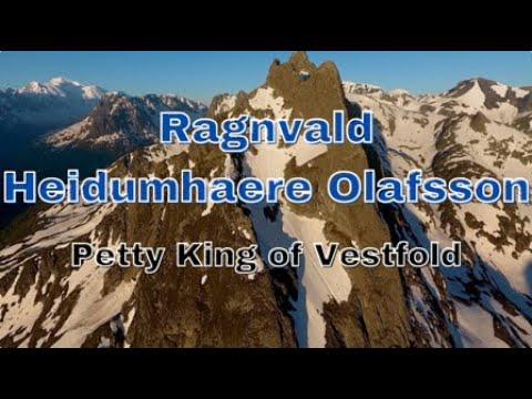 Ragnvald Heidumhaere Olafsson, Petty King of Vestfold