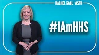 I Am HHS: Rachel Kaul (ASPR)