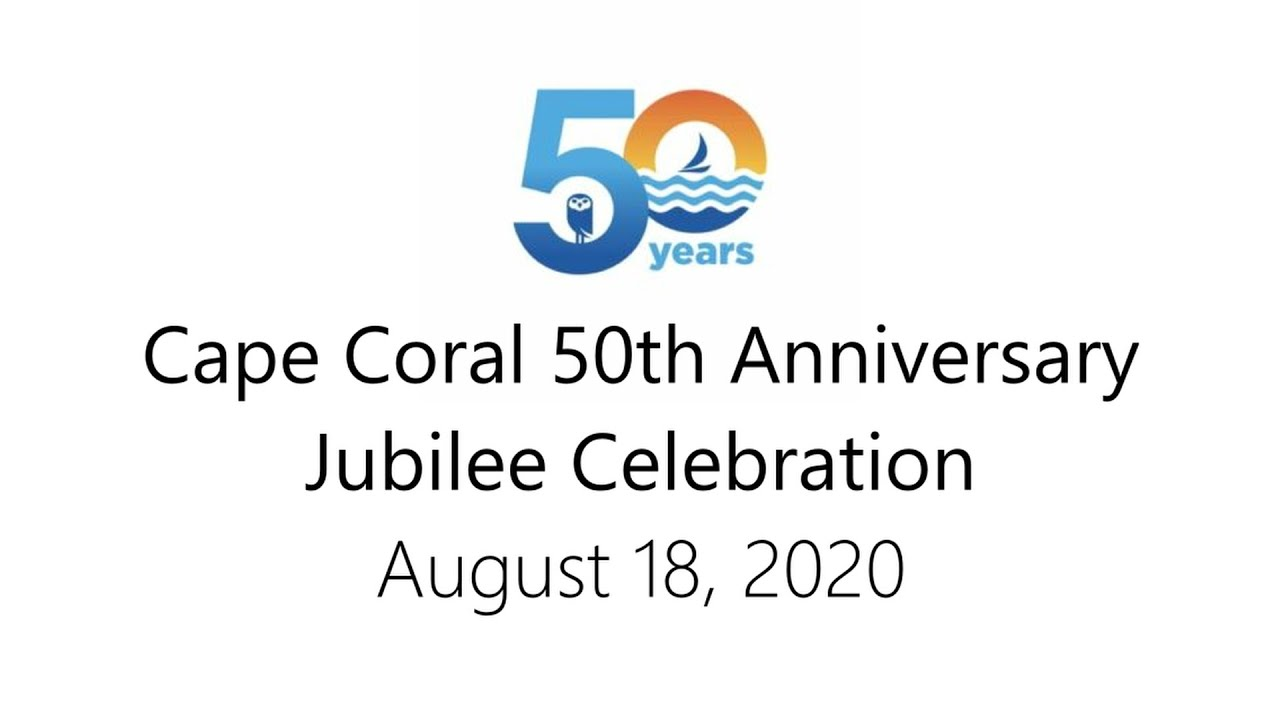 Cape Coral 50th Jubilee Celebration - August 18, 2020