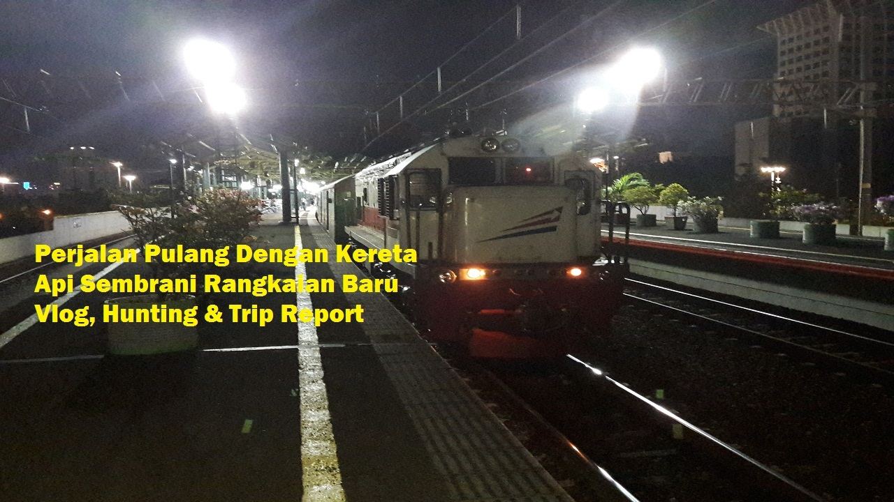 perjalanan pulang dengan rangkaian baru kereta api sembrani vlog rh youtube com