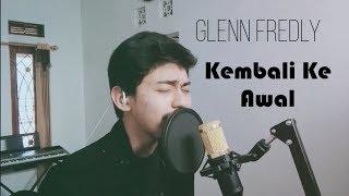 Gambar cover Glenn Fredly - Kembali Ke Awal Cover By Khend