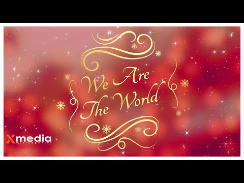 We Are The World   X Media Allstars