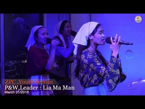 ZPC,Youth Service Pu0026W , Leader : Lia Ma Man