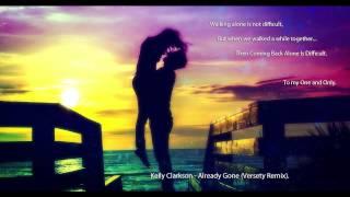 Kelly Clarkson - Already Gone (Versety Remix)