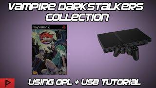 Play Vampire Darkstalkers Collection (JPN) Using OPL and USB Tutorial (2019)