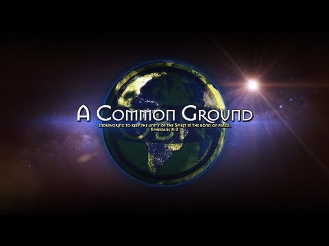 A Common Ground - Episode 1 - Baptism