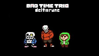 Delta!Bad Time Trio (Deltarune Fan Game) By -QmLer Inf Hp