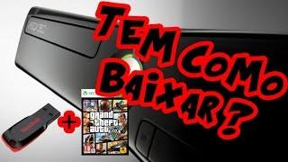 TEM COMO BAIXAR GTA 5 PELO PENDRIVE E PASSAR PARA O XBOX 360 TRAVADO