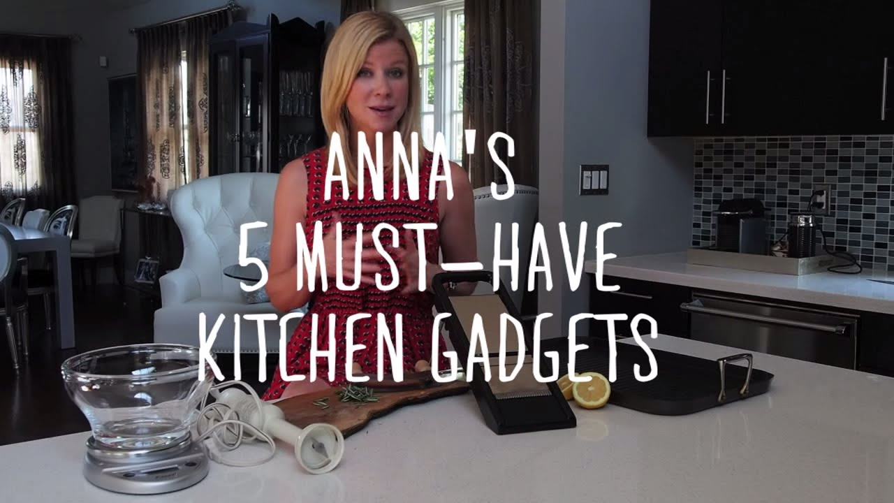 5 Dream Kitchen Must Haves: Anna's 5 MUST-HAVES Kitchen Gadgets