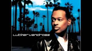 Luther Vandross - If I Was The One