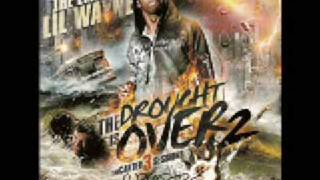 I Feel Like Dying--Lil Wayne--Da Drought Is Over 2