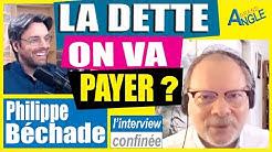Philippe Béchade : La DETTE ? Il suffit de ne pas la payer, non ?