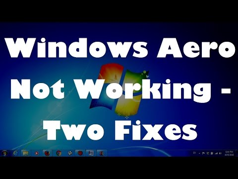 Windows Aero Not Working - Two Fixes (Solved...!!)