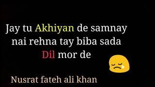 Whatsapp sad status nusrat fateh ali khan