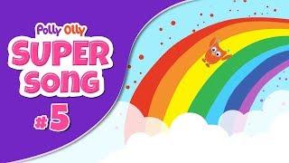 Colour Song | #PollyOlly | Color Song | #SuperSong 5 | #S01E05