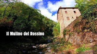 Il Mulino del Rossino - Vellano