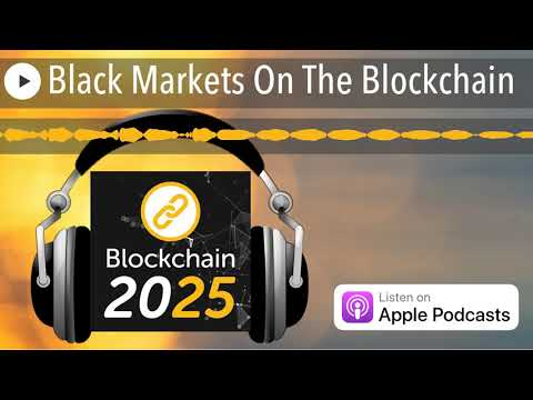 Black Markets On The Blockchain