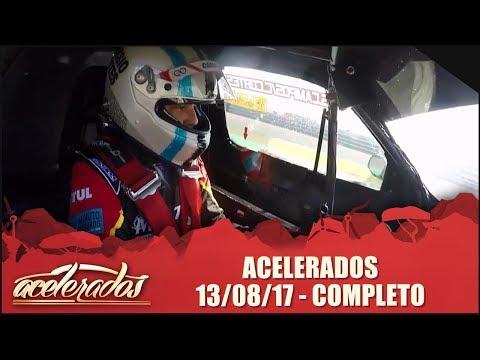 Acelerados (13/08/17) - Completo