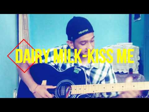 Dairy Milk Silk-KISS ME On Guitar on Single...
