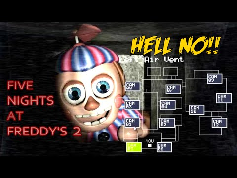 HELL TO THE NO! [FIVE NIGHTS AT FREDDY'S 2] [GAMEPLAY]