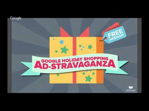 AdHawk's 2017 Holiday AdStravaganza | Google Shopping Edition