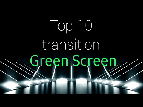 top 10 green screen transition effects