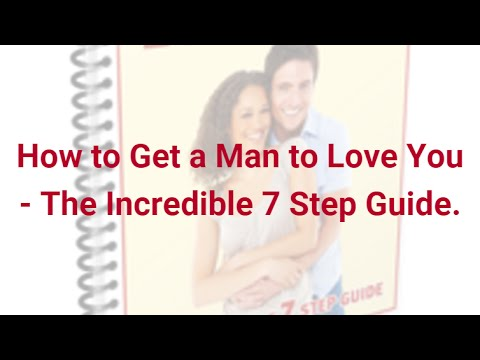 How to get the man you love