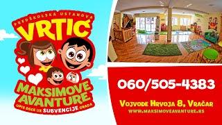 Maksimove Avanture VRTIC | Maxim's Adventures KINDERGARTEN thumbnail