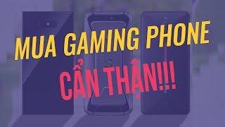 Black Shark, Razer Phone, ROG Phone: Hãy CÂN NHĂC nếu chọn mua!