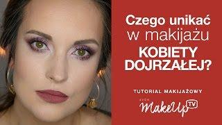 Czego unikać w makijażu kobiety dojrzałej -  Hania