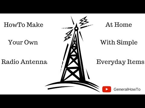 How To Make Your Own Radio Antenna
