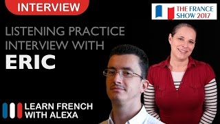 French Listening Practice - Alexa Interviews Eric