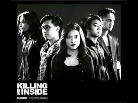 KILLING ME INSIDE   Biarlah (New Version)