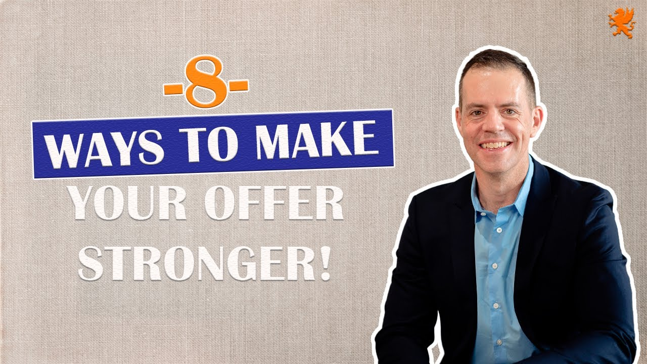Buyers   8 ways to make your offer stronger