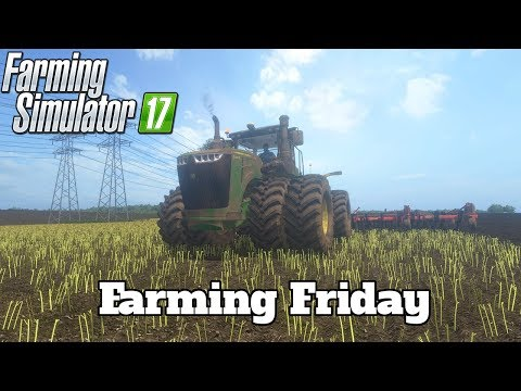Farming Friday! ( Farming Simulator 17 l PC )