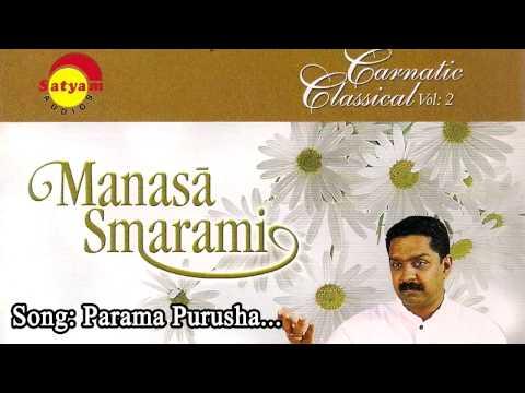 Parama purusha - Manasa Smarami