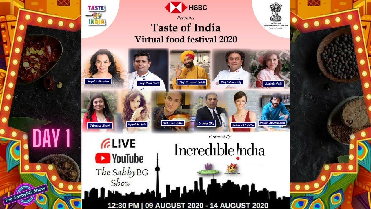 TASTE OF INDIA VIRTUAL FOOD FESTIVAL 2020 - DAY 1