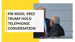 Breaking News: Indian PM Modi speaks to US President Trump over phone