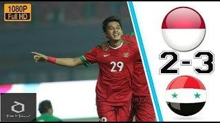 Indonesia U23 vs Suriah U23 2-3 highlights all goal
