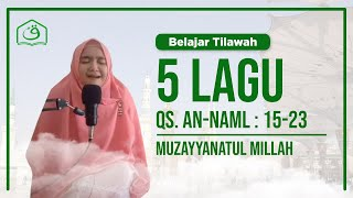 Gambar cover Belajar Tilawah 5 Lagu Surah An-Naml 15-23    Muzayyanatul Millah