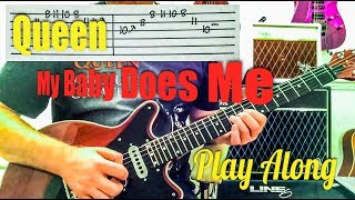 Queen - My Baby Does Me - Guitar Play Along (Guitar Tab)