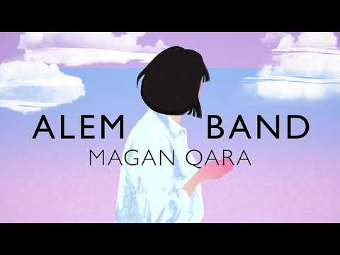 Alem Band - Magan Qara (audio)