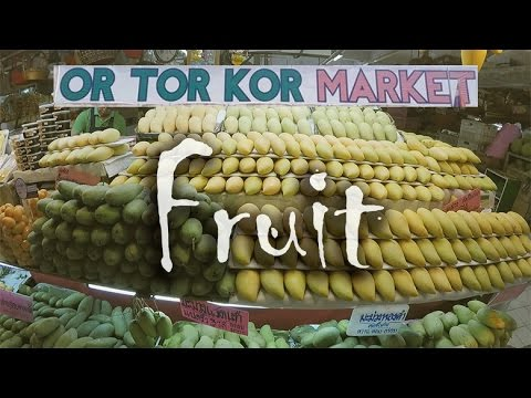 Or Tor Kor Market, Fresh Fruit | Food Market Bangkok Thailand (next to Chatuchak JJ Market) | 曼谷